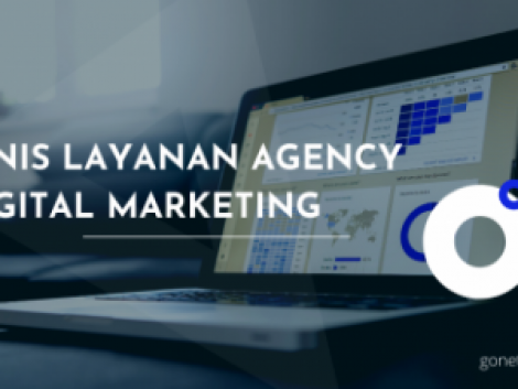 Jenis Layanan Agency Digital Marketing
