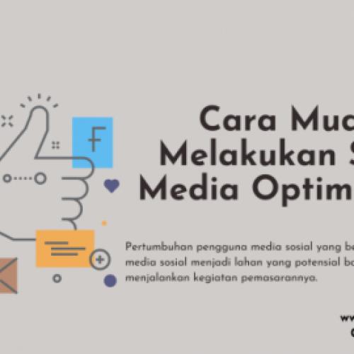Cara Mudah Melakukan Social Media Optimization